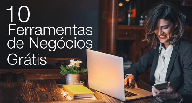 10 Ferramentas Grátis para Facilitar sua Vida Profissional